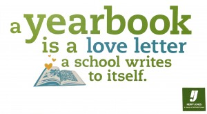 A Yearbook is a love letter.